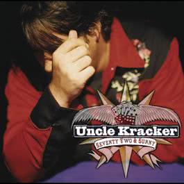 Seventy Two & Sunny 2004 Uncle Kracker