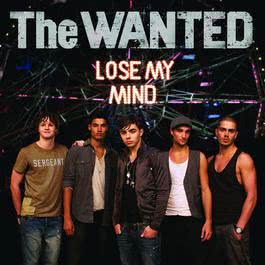 Lose My Mind 2011 The Wanted