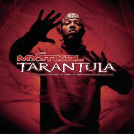 Tarantula 2001 Mystikal