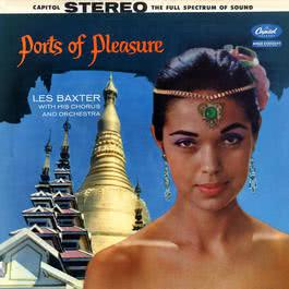 Ports Of Pleasure 2010 Les Baxter