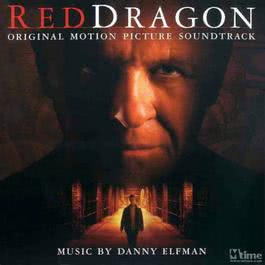 Red Dragon (Soundtrack from the Motion Picture) 2002 Danny Elfman