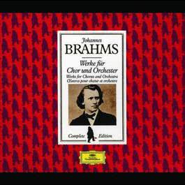 Brahms Edition: Works for Chorus and Orchestra 2008 Various Artists