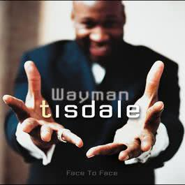 Face To Face (US Version) 2010 Wayman Tisdale
