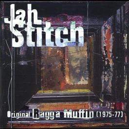 Original Ragga Muffin 2006 Jah Stitch