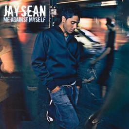Me Against Myself 2004 Jay Sean