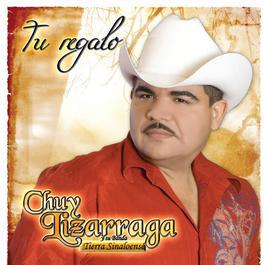 Tu Regalo 2009 Chuy Lizarraga y Su Banda Tierra Sinaloense