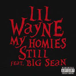 My Homies Still 2012 Lil Wayne