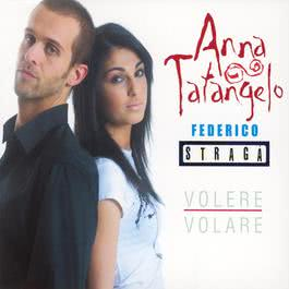 Volere Volare 2003 Anna Tatangelo