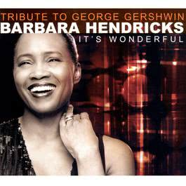 A Tribute to Gershwin 2001 Barbara Hendricks