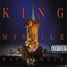 Happy Hour 2007 King Missile