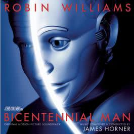 Bicentennial Man (Original Motion Picture Soundtrack) 2015 James Horner