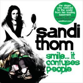 Smile...It Confuses People 2006 Sandi thom