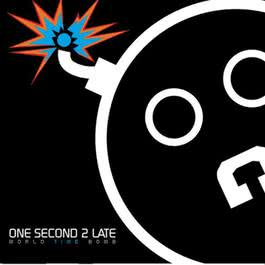 World Time Bomb 2010 One Second 2 Late