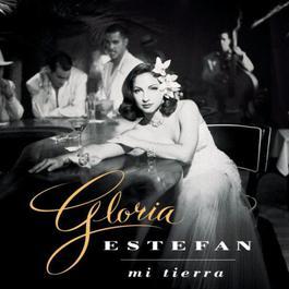 Mi Tierra 1993 Gloria Estefan