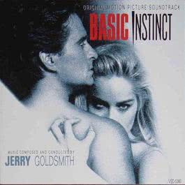 本能1993 电影原声带 Basic Instinct (Original Motion Picture Soundtrack) 1992 Jerry Goldsmith