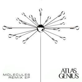 ฟังเพลงอัลบั้ม Molecules (Remix EP)