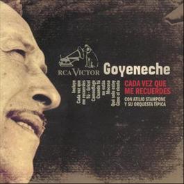 Cada Vez Que Me Recuerdes 2010 Roberto Goyeneche
