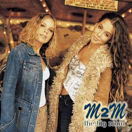 What You Do About Me (album version) 2001 M2M