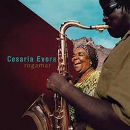 Rogamar 海洋戀曲 2006 Cesaria Evora