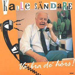 Va´ bra de´ hörs! 1990 Kalle Sändare