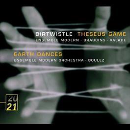 Birtwistle: Theseus Game; Earth Dances 2005 白雪