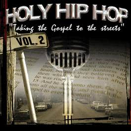 Holy Hip Hop, Vol. 2 2004 Various Artists