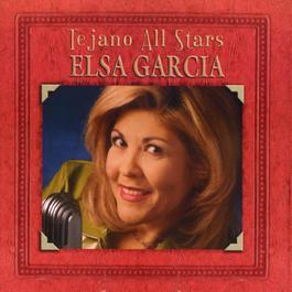 Tejano All Stars: Masterpieces By Elsa Garcia 2002 Elsa Garcia