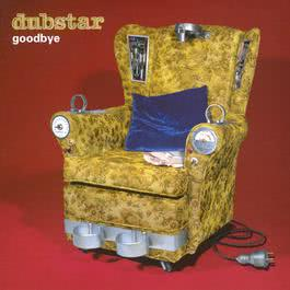 Goodbye 1997 Dubstar