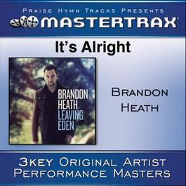 It's Alright [Performance Tracks] 2011 Brandon Heath