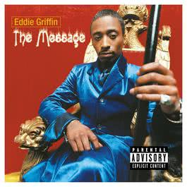 The Message 2010 Eddie Griffin