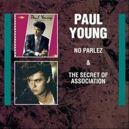 The Secret Of Association 1985 Paul Young