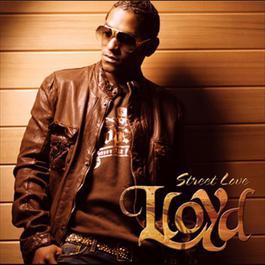 Street Love 2007 LLoyd