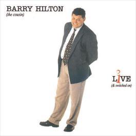 Live 2007 Barry Hilton