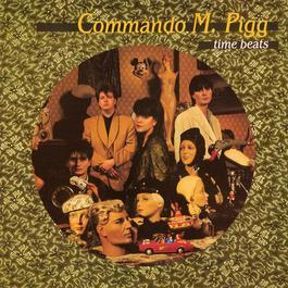 Time Beats 2011 Commando M. Pigg