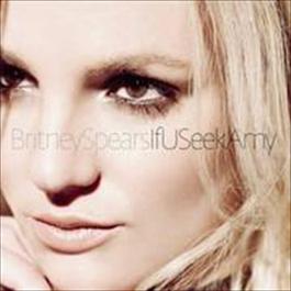 If U Seek Amy (Digital 45) 2009 Britney Spears