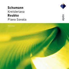 Reubke : Piano Sonata in B flat minor : II Andante sostenuto 1996 Till Fellner