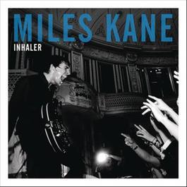 Inhaler 2011 Miles Kane