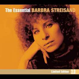 The Essential Barbra Streisand 3.0 2010 Barbra Streisand