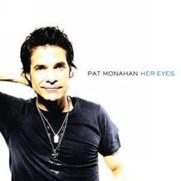 Her Eyes 2008 Pat Monahan