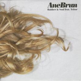 Rubber & Soul 2011 Ane Brun