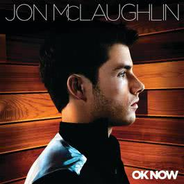 OK Now 2008 Jon McLaughlin