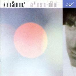 ultra moderne solitude 2003 Alain Souchon