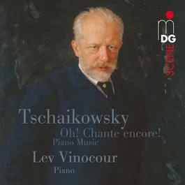 Tchaikovsky: Oh! Chante encore!. Piano Music 2012 Lev Vinocour