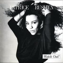 Watch Out! 2011 Patrice Rushen