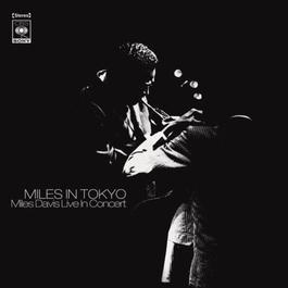 Miles In Tokyo 1997 Miles Davis