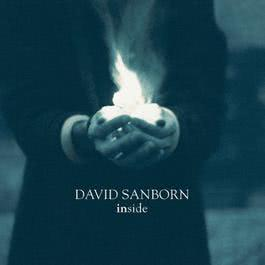 Inside 1999 David Sanborn