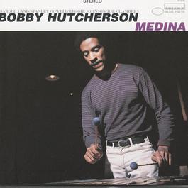 Medina & Spiral 2009 Bobby Hutcherson