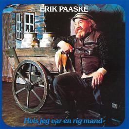 Hvis Jeg Var En Rig Mand 2011 Erik Paaske