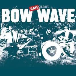 Emigrant 2006 Bow Wave