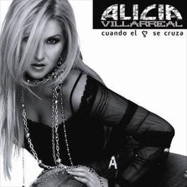 Cuando El Corazón Se Cruza 2009 Alicia Villarreal